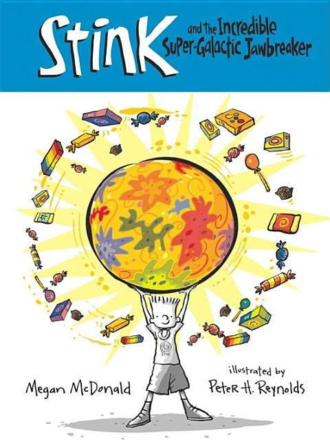 Stink and the Incredible Super-Galactic Jawbreaker
