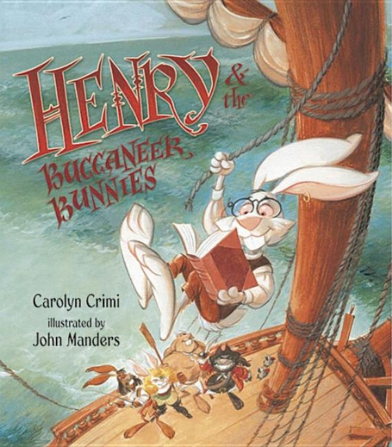 Henry and the Buccaneer Bunnies