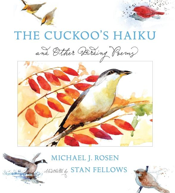 Cuckoo's Haiku, The: And Other Birding Poems