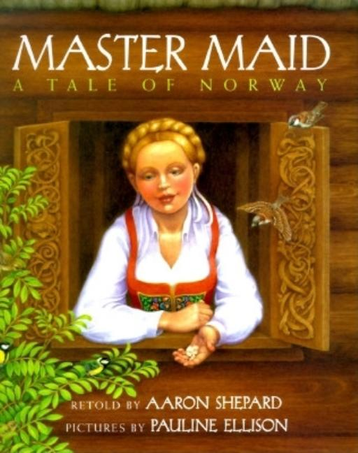 Master Maid: A Tale of Norway
