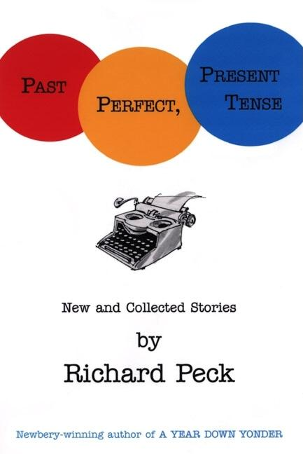 Past Perfect, Present Tense: New and Collected Stories