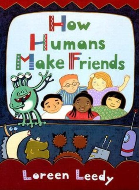 How Humans Make Friends