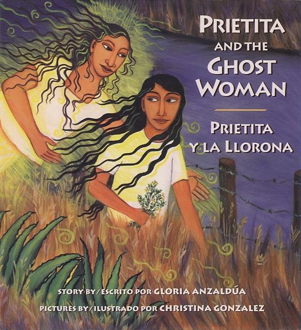 Prietita and the Ghost Woman / Prietita y la llorona