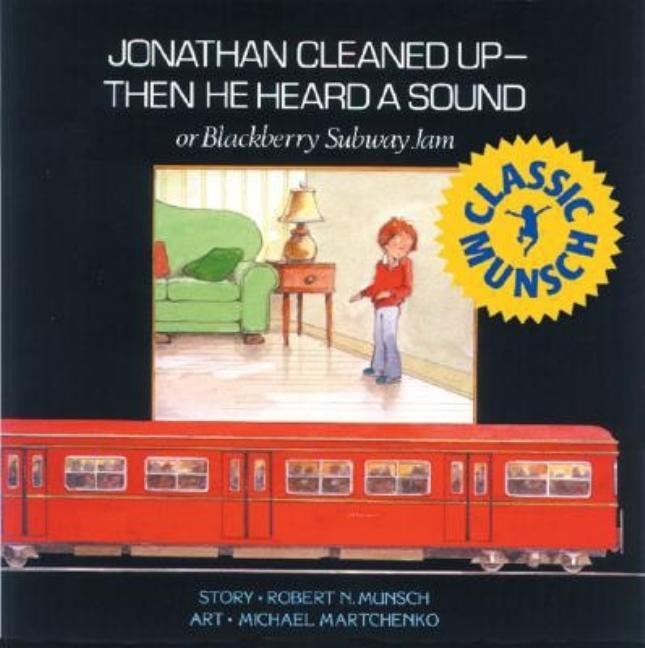 Jonathan Cleaned Up -- Then He Heard a Sound, or Blackberry Subway Jam