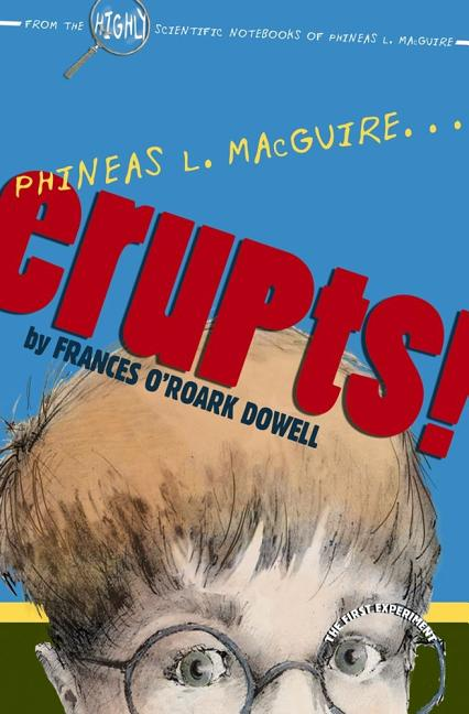 Phineas L. Macguire...Erupts!: The First Experiment