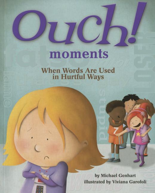 Ouch! Moments: When Words Are Used in Hurtful Ways