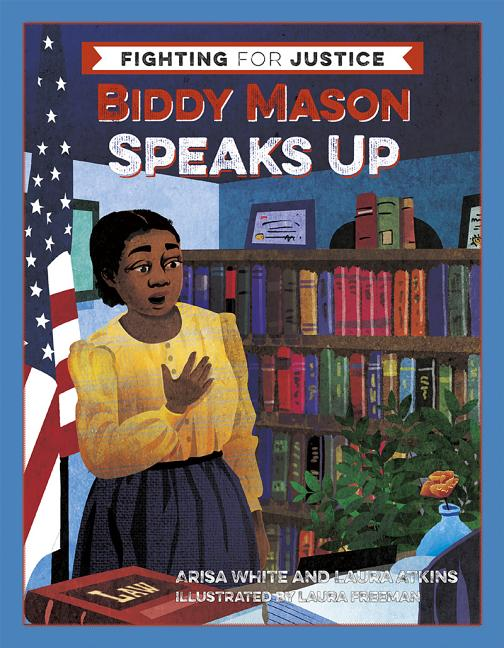 Biddy Mason Speaks Up