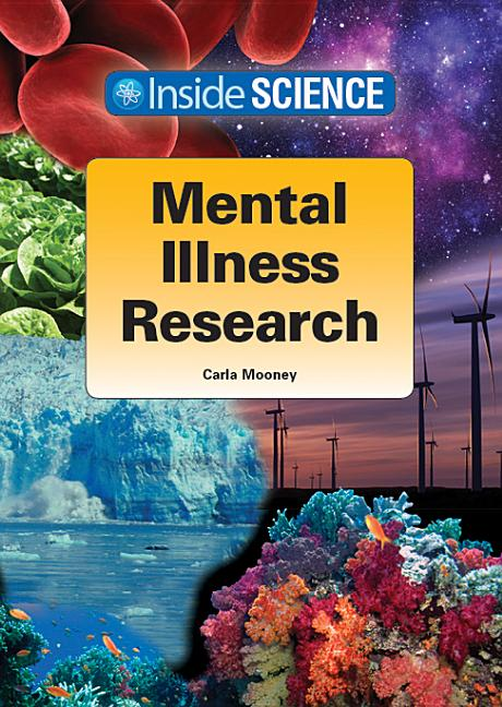 Mental Illness Research