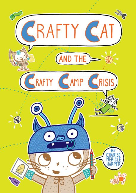 Crafty Cat and the Crafty Camp Crisis