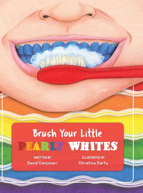Brush Your Little Pearly Whites