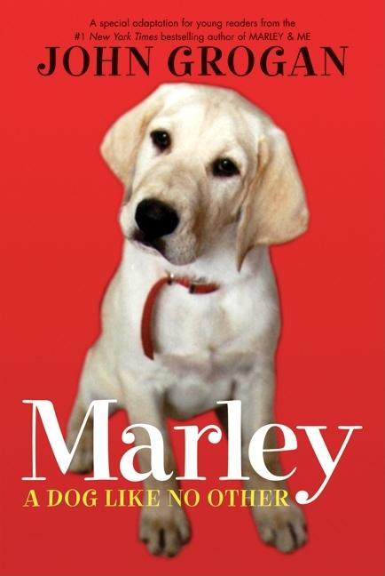 Marley: A Dog Like No Other