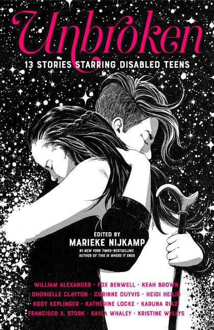 Unbroken: 13 Stories Starring Disabled Teens