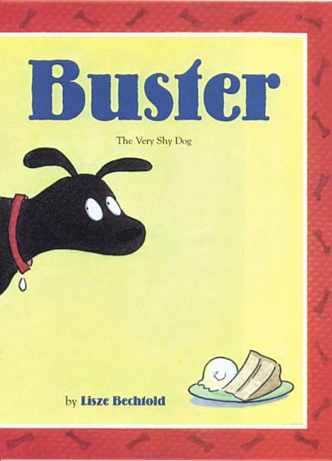 Buster: The Very Shy Dog