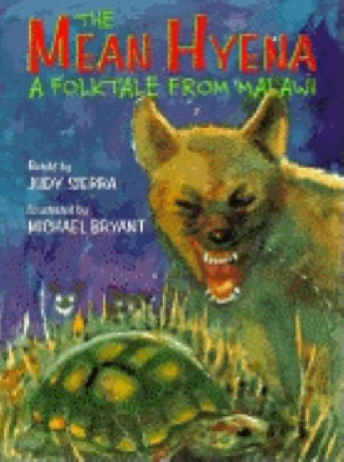 The Mean Hyena: A Folktale from Malawi