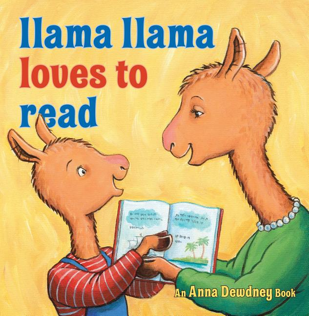 Llama Llama Loves to Read