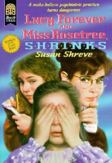 Lucy Forever and Miss Rosetree, Shrinks