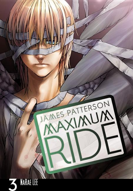 Maximum Ride, the Manga, Vol. 3