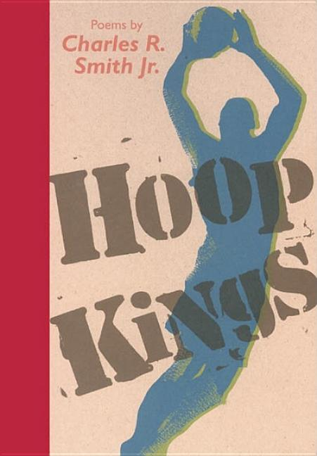 Hoop Kings: Poems