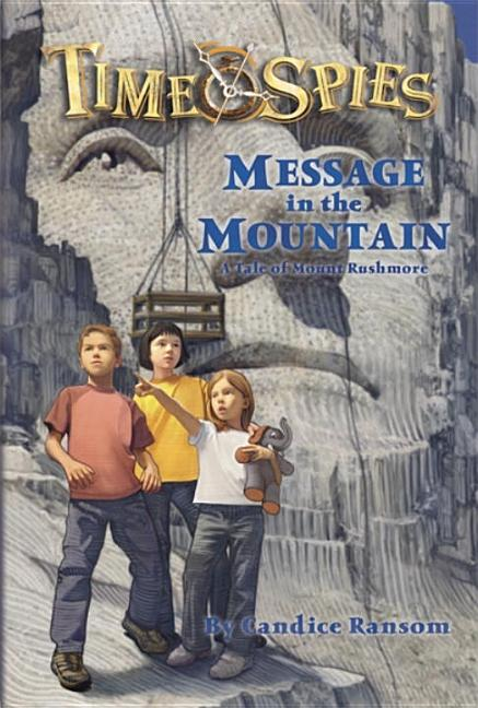 Message in the Mountain: A Tale of Mount Rushmore