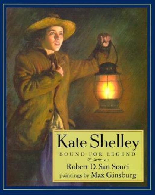 Kate Shelley: Bound for Legend