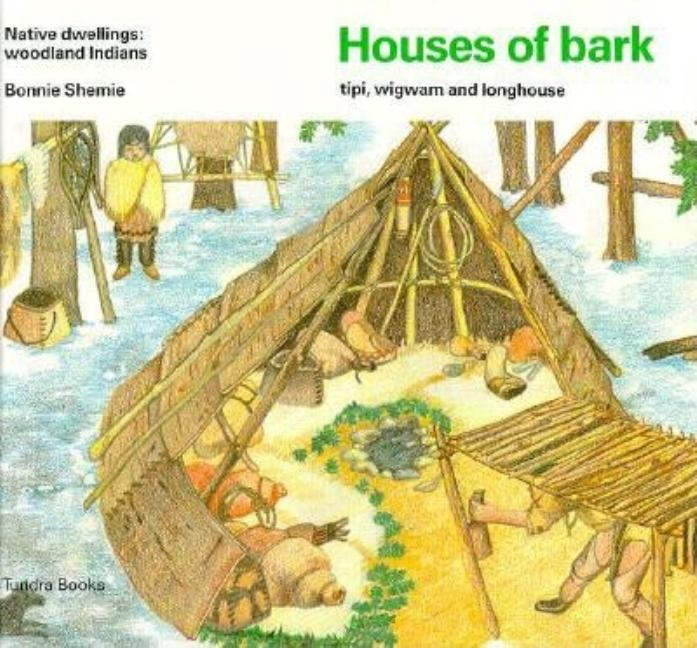 Houses of Bark