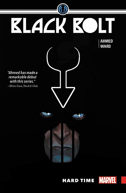 Black Bolt, Vol. 1: Hard Time