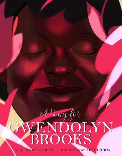 Song for Gwendolyn Brooks, A
