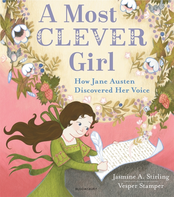 A Most Clever Girl: How Jane Austen Discovered Her Voice