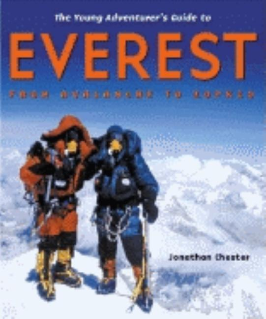The Young Adventurer's Guide to Everest: From Avalanche to Zopkio