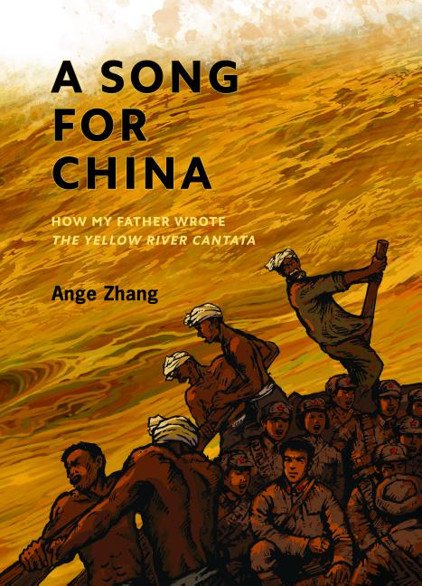A Song for China: How My Father Wrote Yellow River Cantata