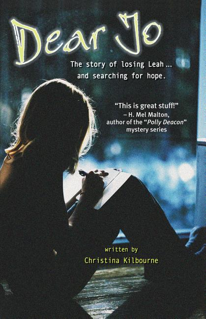 Dear Jo: The Story of Losing Leah ... and Searching for Hope