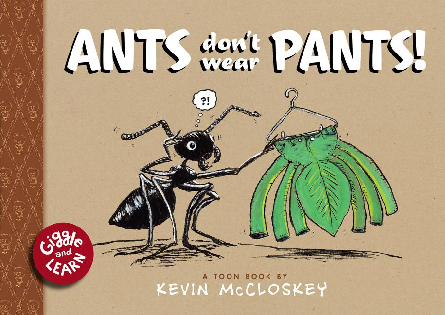 Ants Don't Wear Pants