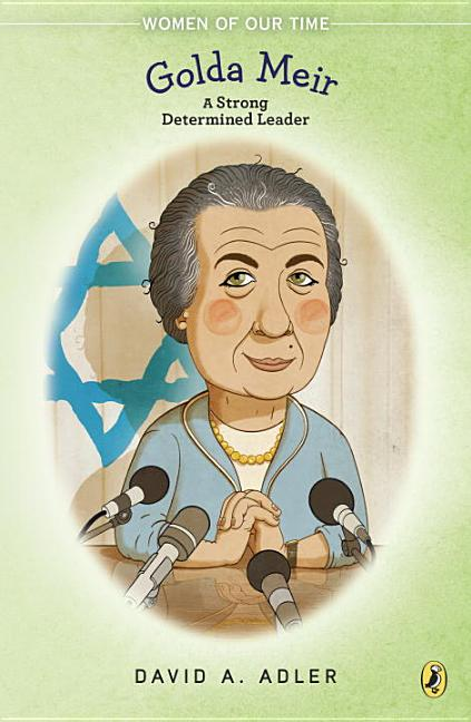 Golda Meir: A Strong, Determined Leader
