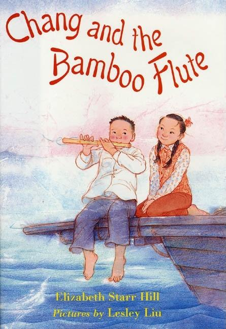 Chang and the Bamboo Flute