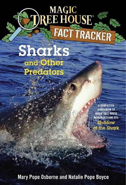 Sharks and Other Predators: A Nonfiction Companion to Shadow of the Shark