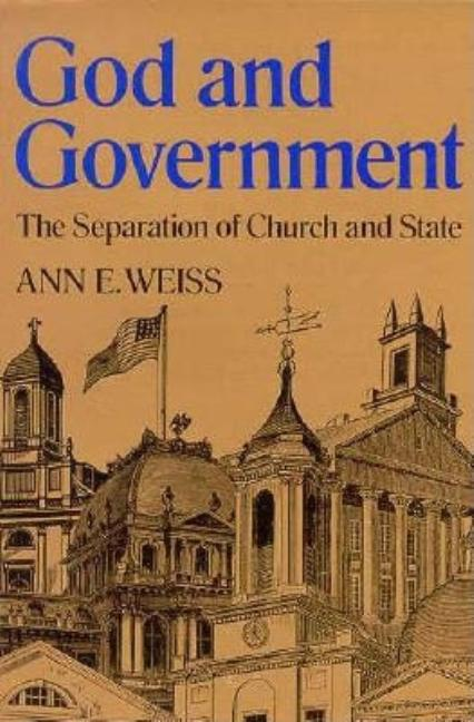 God and Government: The Seperation of Church and State