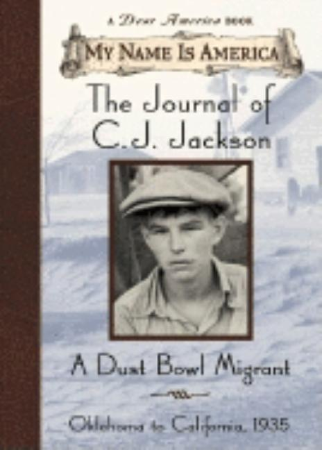 The Journal of C.J. Jackson: A Dust Bowl Migrant