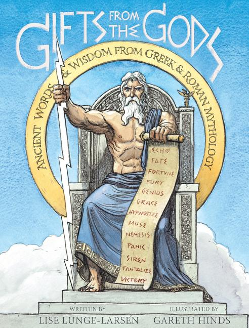 Gifts from the Gods: Ancient Words & Wisdom from Greek & Roman Mythology