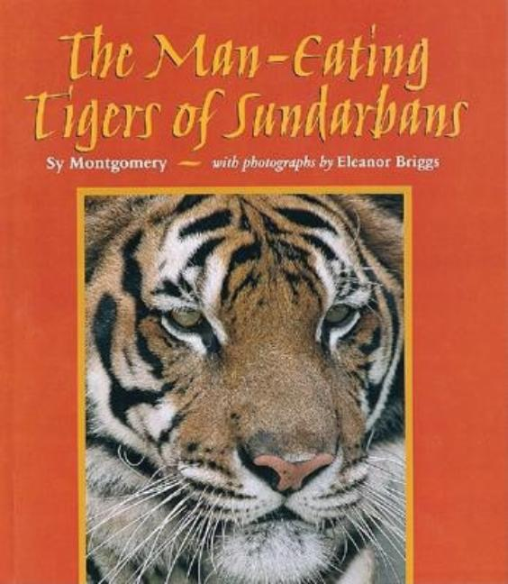 The Man-Eating Tigers of Sundarbans