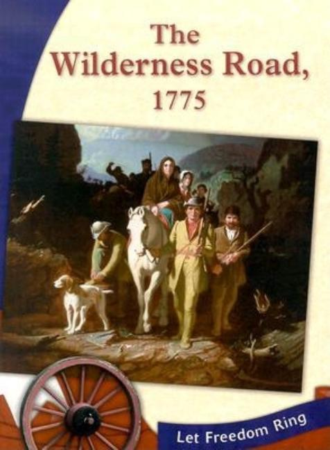 The Wilderness Road, 1775