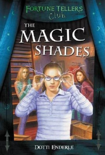 The Magic Shades