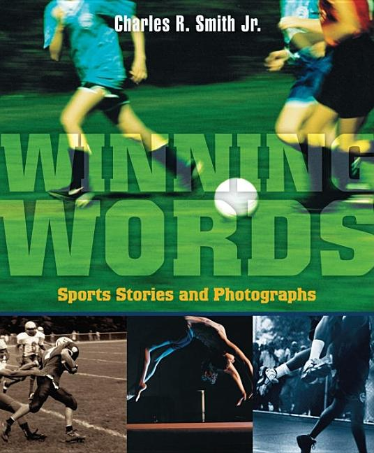 Winning Words: Sports Stories and Photographs