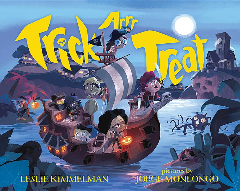 Trick Arrr Treat: A Pirate Halloween