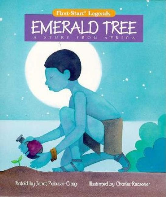 Emerald Tree: A Story from Africa