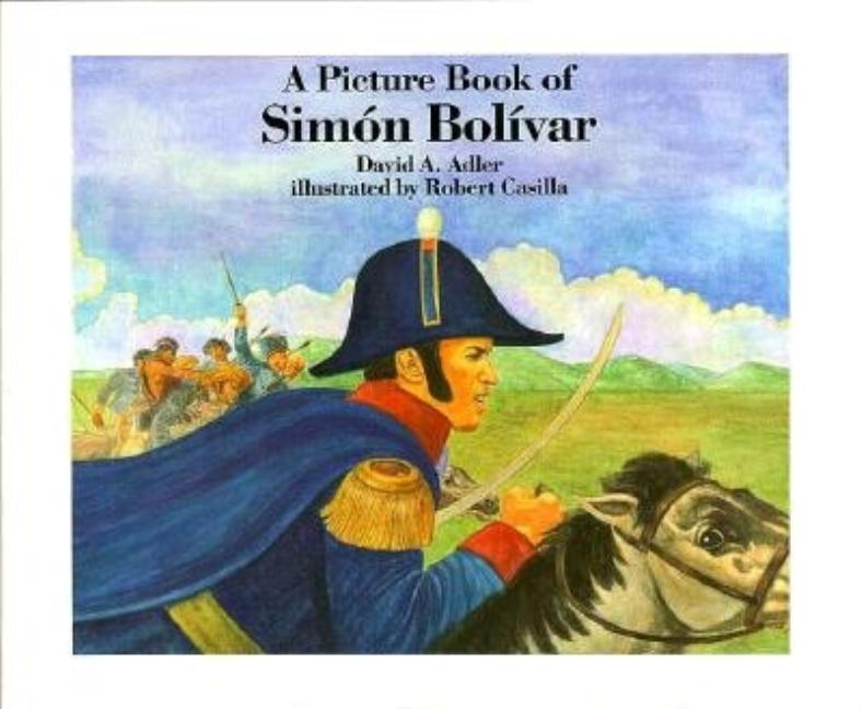 A Picture Book of Simon Bolivar