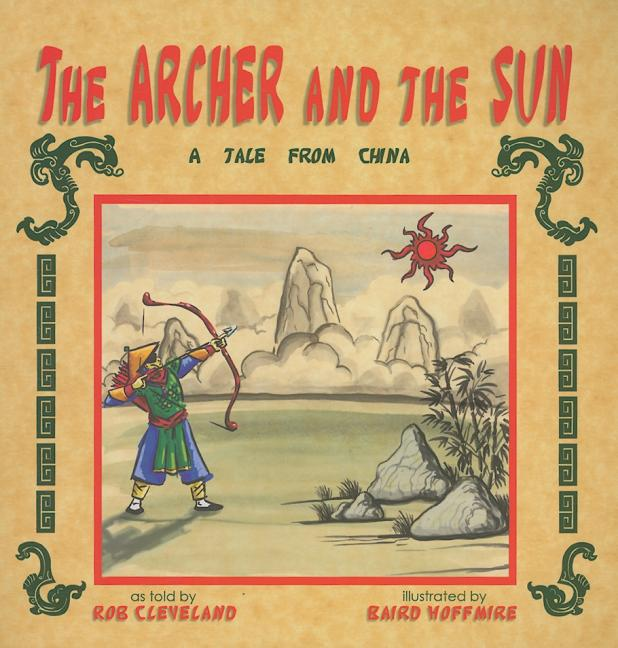 The Archer and the Sun: A Tale from China