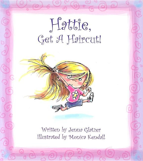 Hattie, Get a Haircut!