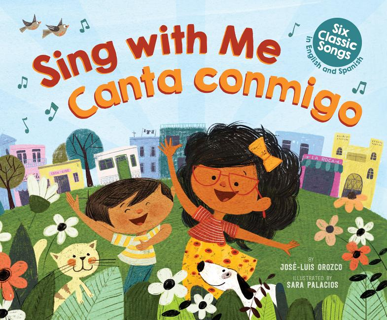 Sing With Me / Canta Conmigo: Six Classic Songs In English And Spanish
