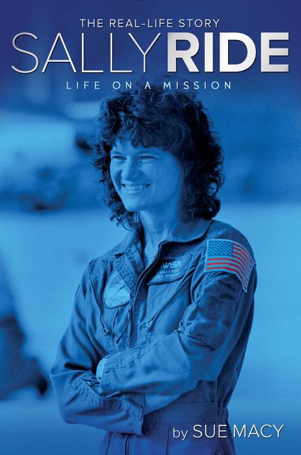 Sally Ride: Life on a Mission