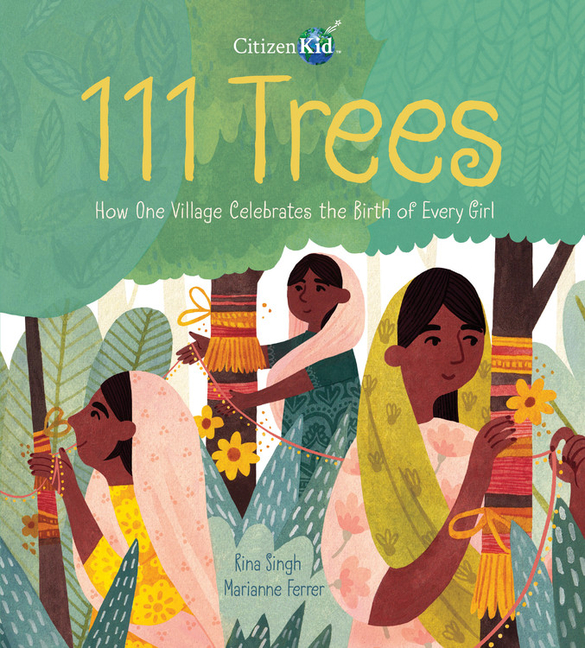111 Trees: How One Village Celebrates the Birth of Every Girl